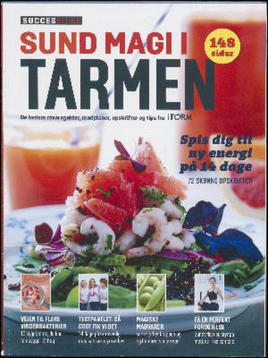 sund magi i tarmen oprindeligt et tillæg i magasinet iForm